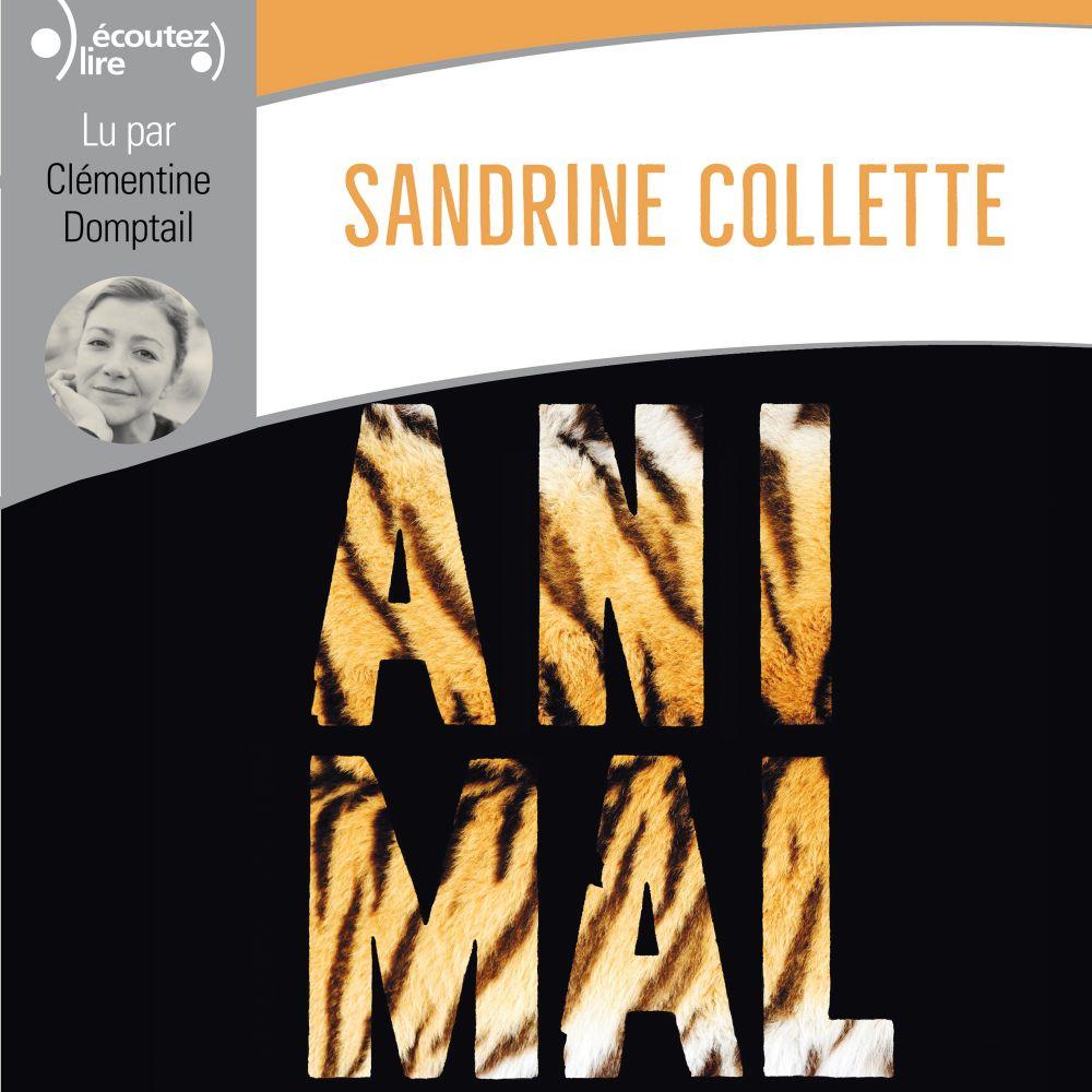 Animal   Collette, Sandrine. Auteur