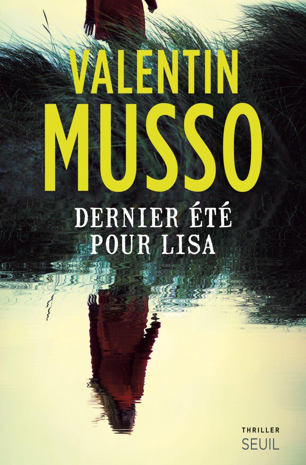 Dernier été pour Lisa   Musso, Valentin
