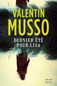 Dernier été pour Lisa | Musso, Valentin. Auteur