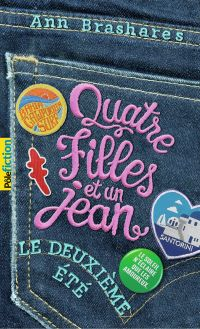 Quatre filles et un jean (Tome 2) - Le deuxième été | Brashares, Ann. Auteur