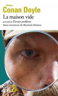La maison vide / Dernier problème (Deux aventures de Sherlock Holmes)