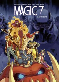 Magic 7 - Tome 8 - Super Tr...