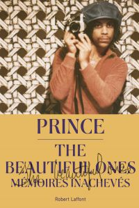 The Beautiful Ones | PRINCE, . Auteur