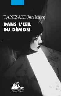 Dans l'oeil du démon | TANIZAKI, Jun'ichiro. Auteur
