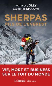 Sherpas, fils de l'Everest....