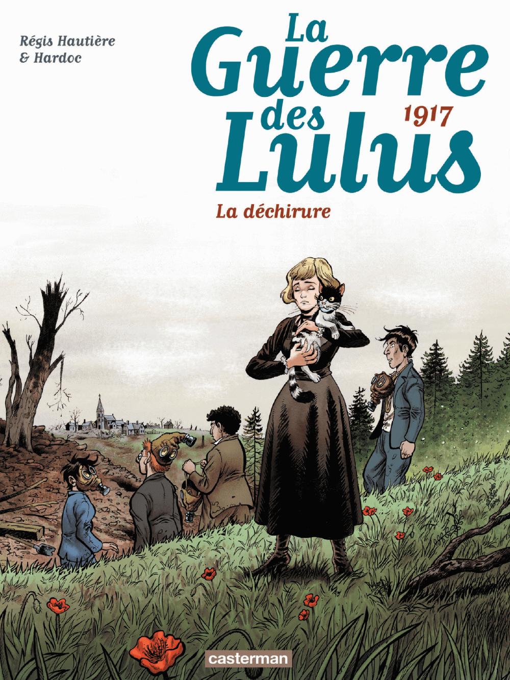 La Guerre des Lulus (Tome 4) - 1917, La déchirure | Hautière, Régis. Auteur