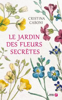 Le Jardin des fleurs secrètes | CABONI, Cristina
