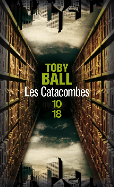Les Catacombes   BALL, Toby