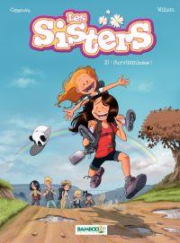 Les sisters. Volume 10, Survitaminées !
