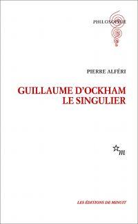 Guillaume d'Ockham. Le sing...