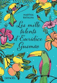 Les mille talents d'Eurídice Gusmão