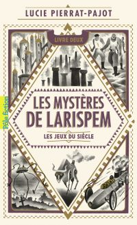 Les Mystères de Larispem (T...