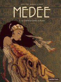 Médée (Tome 2) - Le couteau...