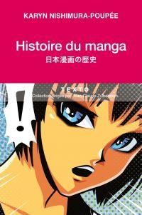 Histoire du manga | Nishimura-Poupée, Karyn. Auteur
