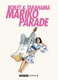 Mariko Parade | Boilet, Frédéric (1960-....). Auteur