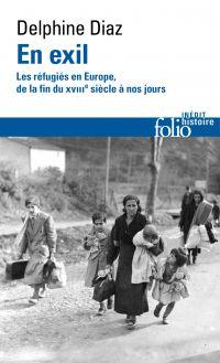 En exil. Les réfugiés en Eu...