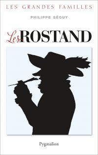 Les Rostand | Séguy, Philippe (1958-....). Auteur