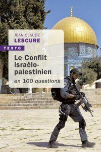 Le conflit isréalo-palestin...