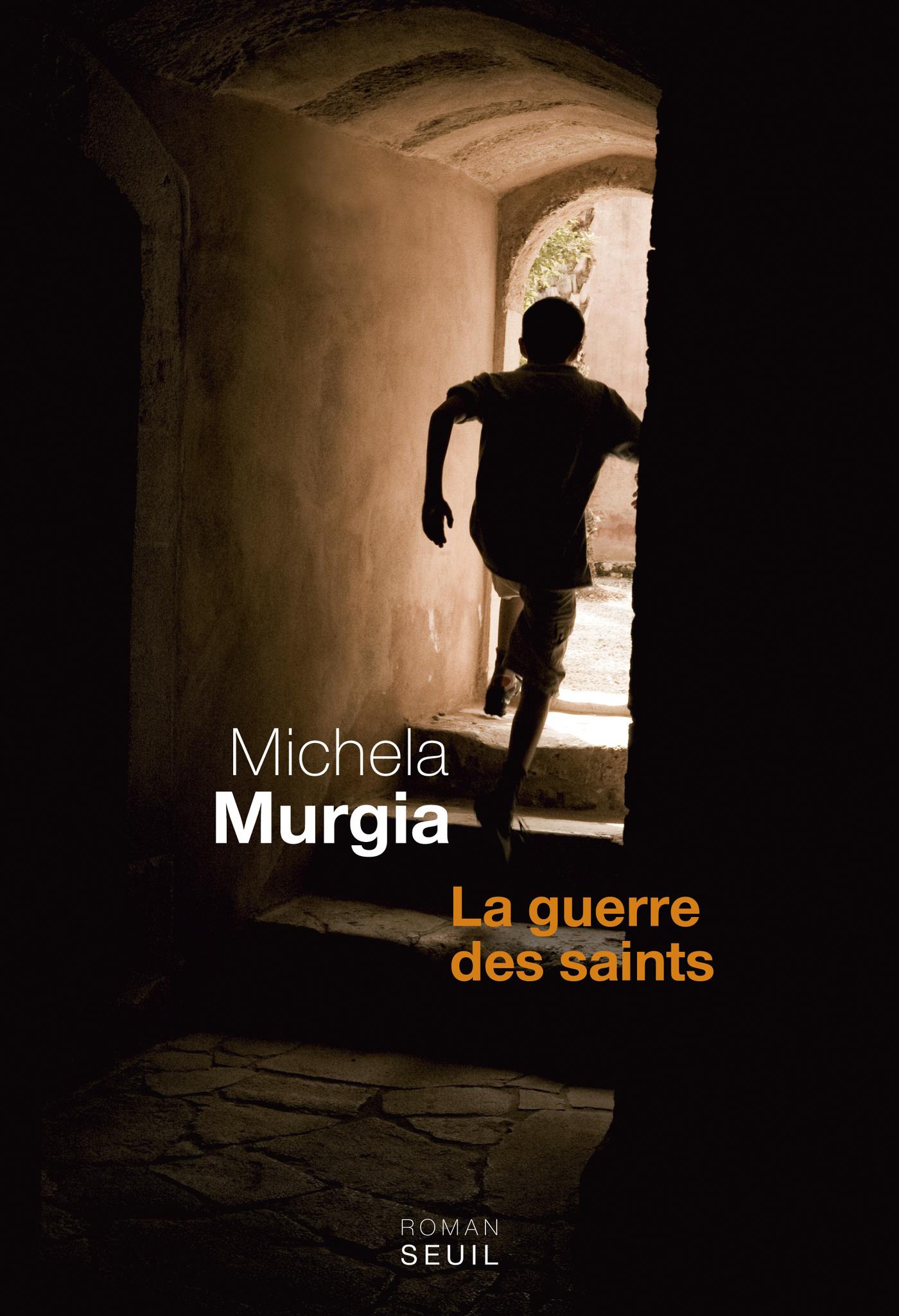 La Guerre des saints | Murgia, Michela