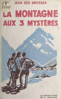 La montagne aux 3 mystères