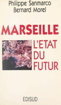 Marseille : l'État du futur
