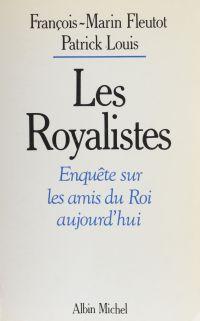 Les royalistes : enquête su...