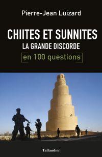 Chiites et Sunnites, la gra...