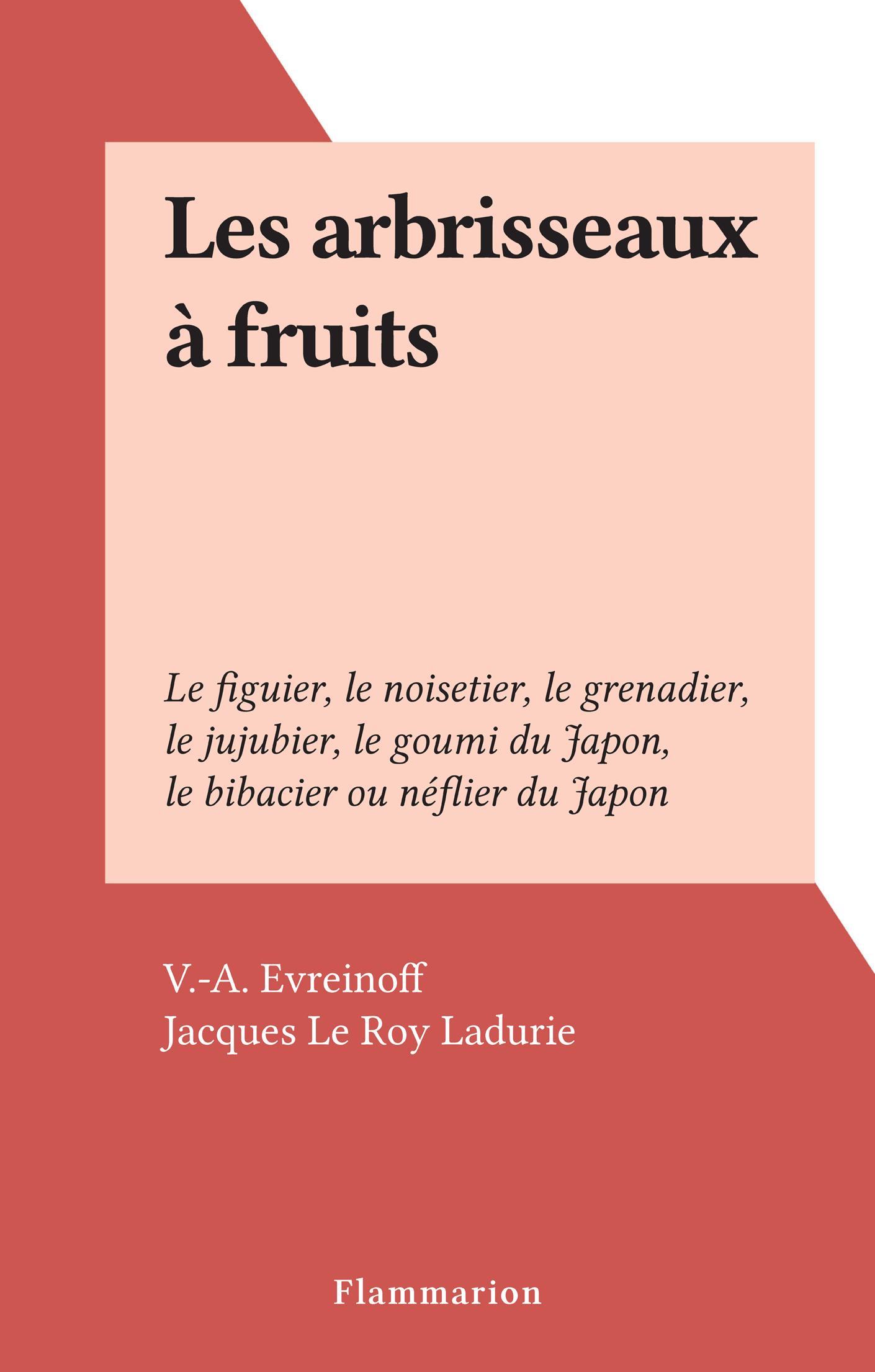 Les arbrisseaux à fruits