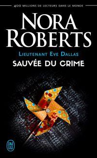 Lieutenant Eve Dallas (Tome...