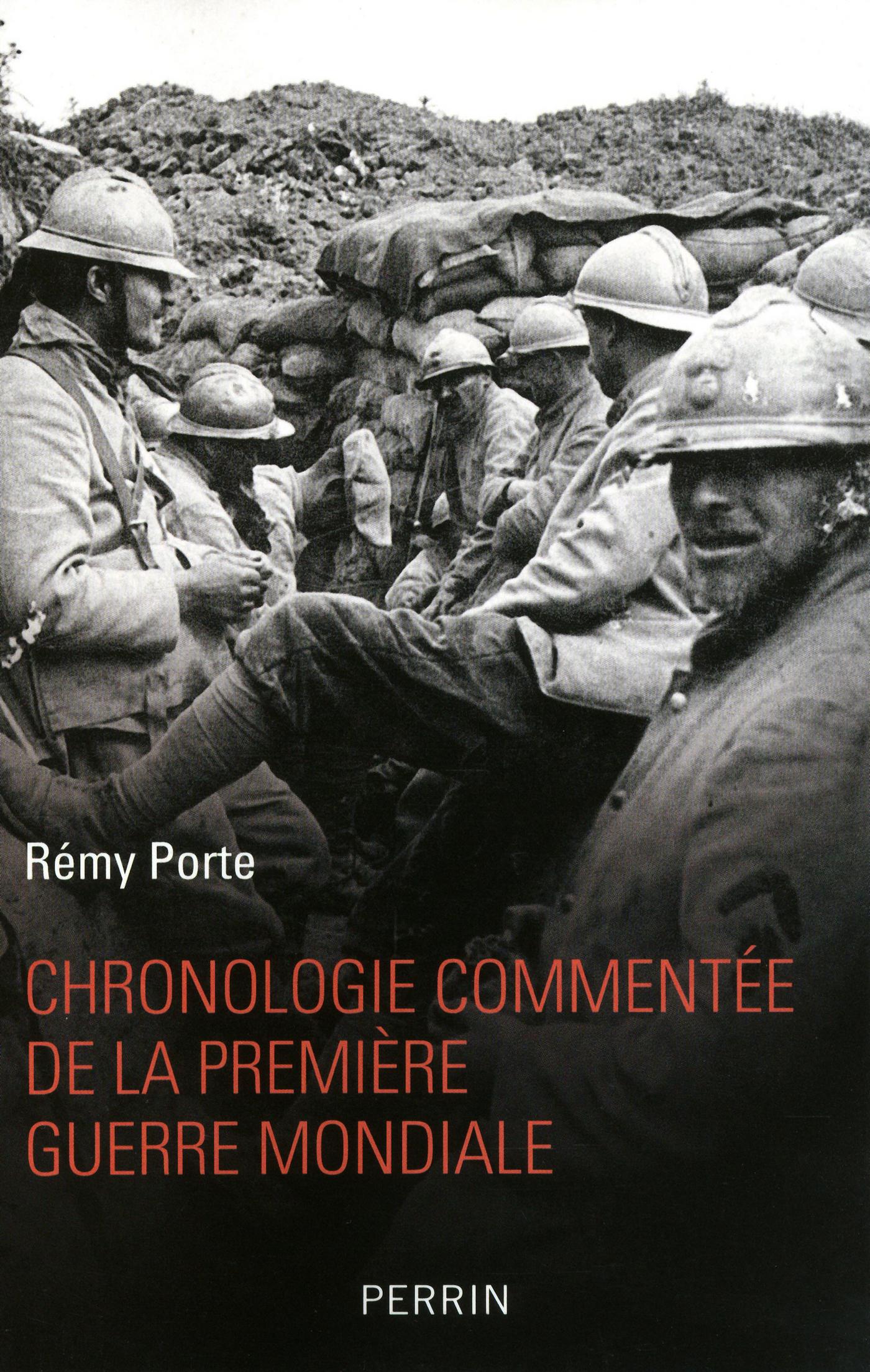 Chronologie commentée de la Première Guerre mondiale