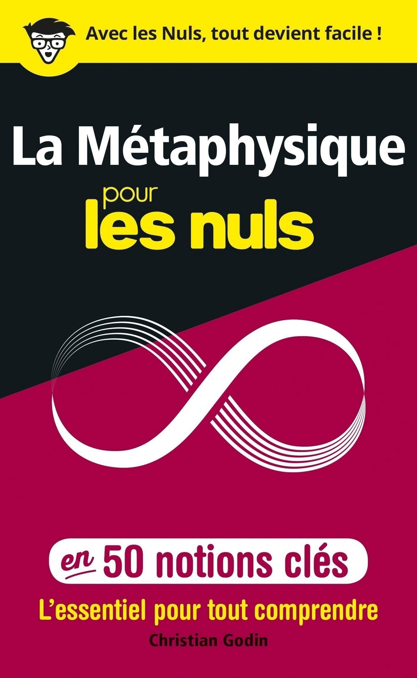 La Métaphysique pour les Nuls en 50 notions clés