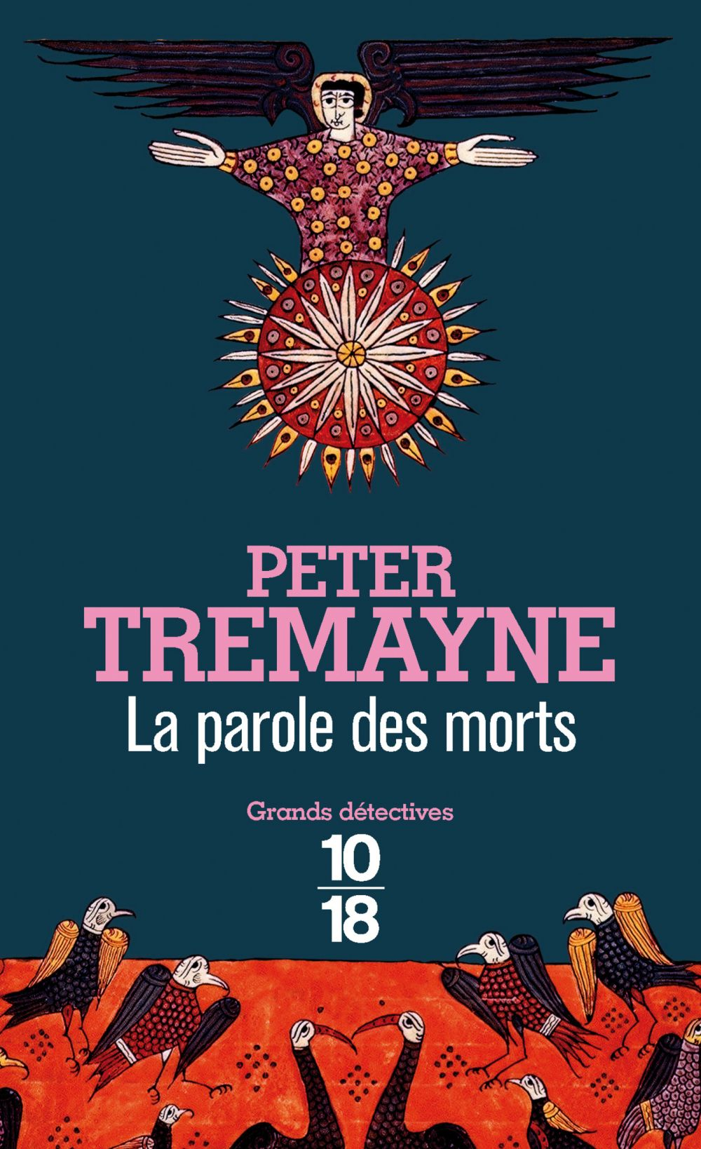 La parole des morts | Tremayne, Peter (1943-....). Auteur