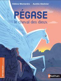 Pégase, le cheval des dieux - De 7 à 9 ans