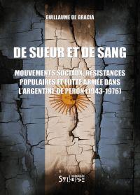 De sueur et de sang | Gracia, Guillaume de (1979-...). Auteur