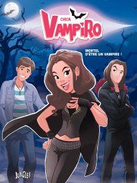Chica Vampiro - Tome 1 - Mo...