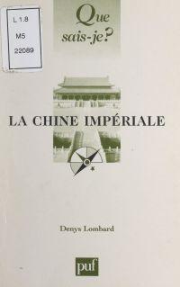 La Chine impériale