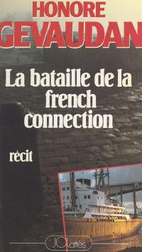 La bataille de la French co...