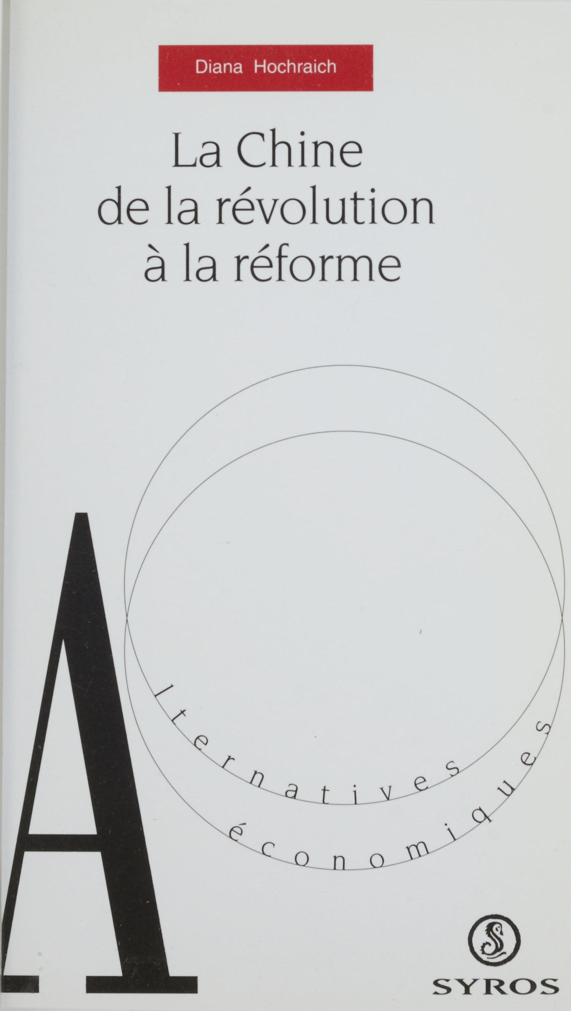 La Chine : de la révolution à la réforme, De la révolution à la réforme