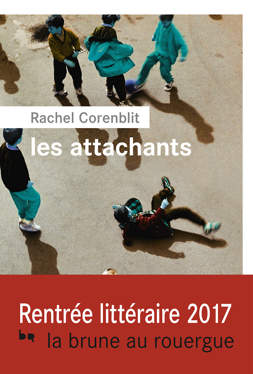 Les attachants | Corenblit, Rachel