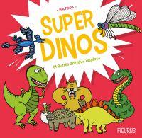 Image de couverture (Super dinos et autres animaux disparus)