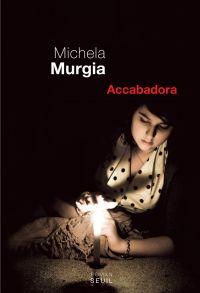 Accabadora   Murgia, Michela