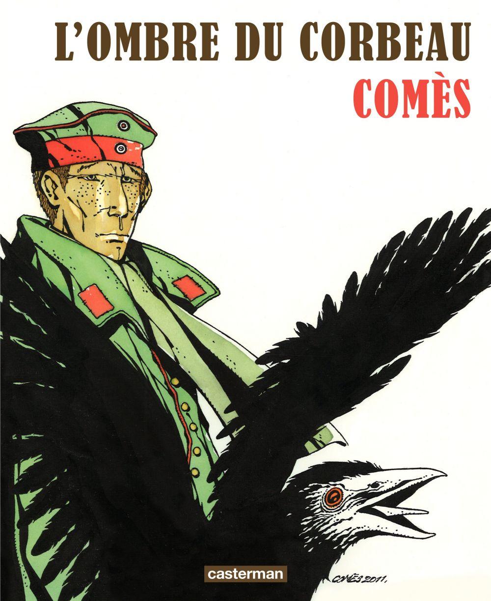 L' Ombre du corbeau   Comès, Didier (1942-2013). Auteur