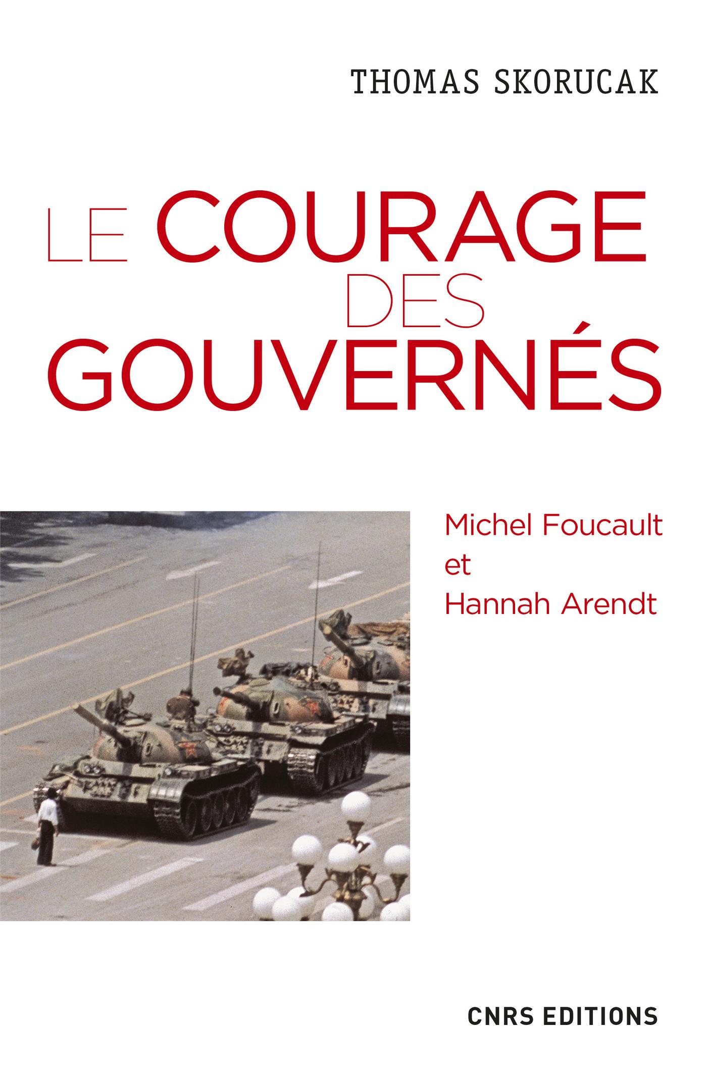 Le courage des gouvernés. M...