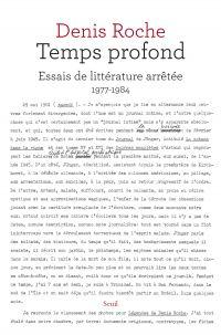 Temps profond - Essais de littérature arrêtée 1977-1984 | Roche, Denis. Auteur
