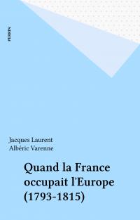 Quand la France occupait l'...