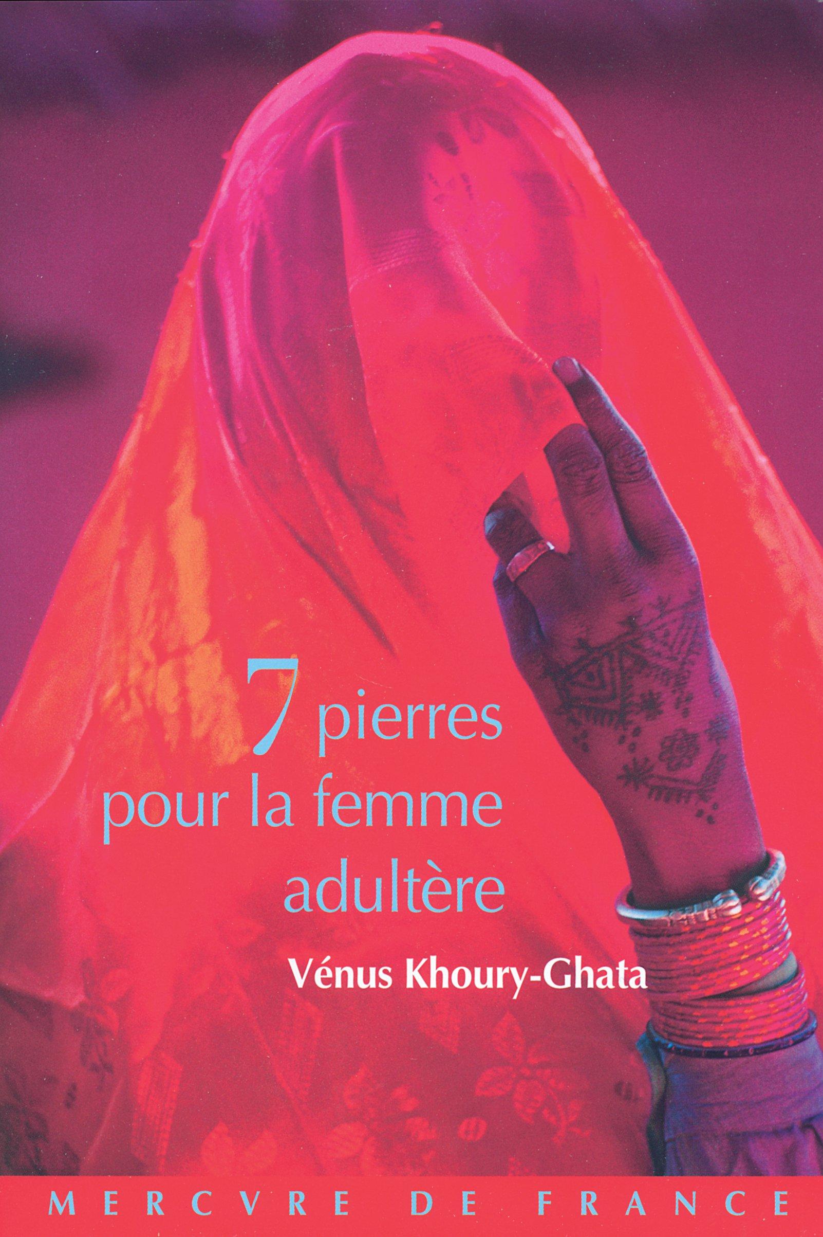 Sept pierres pour la femme adultère | Khoury-Ghata, Vénus