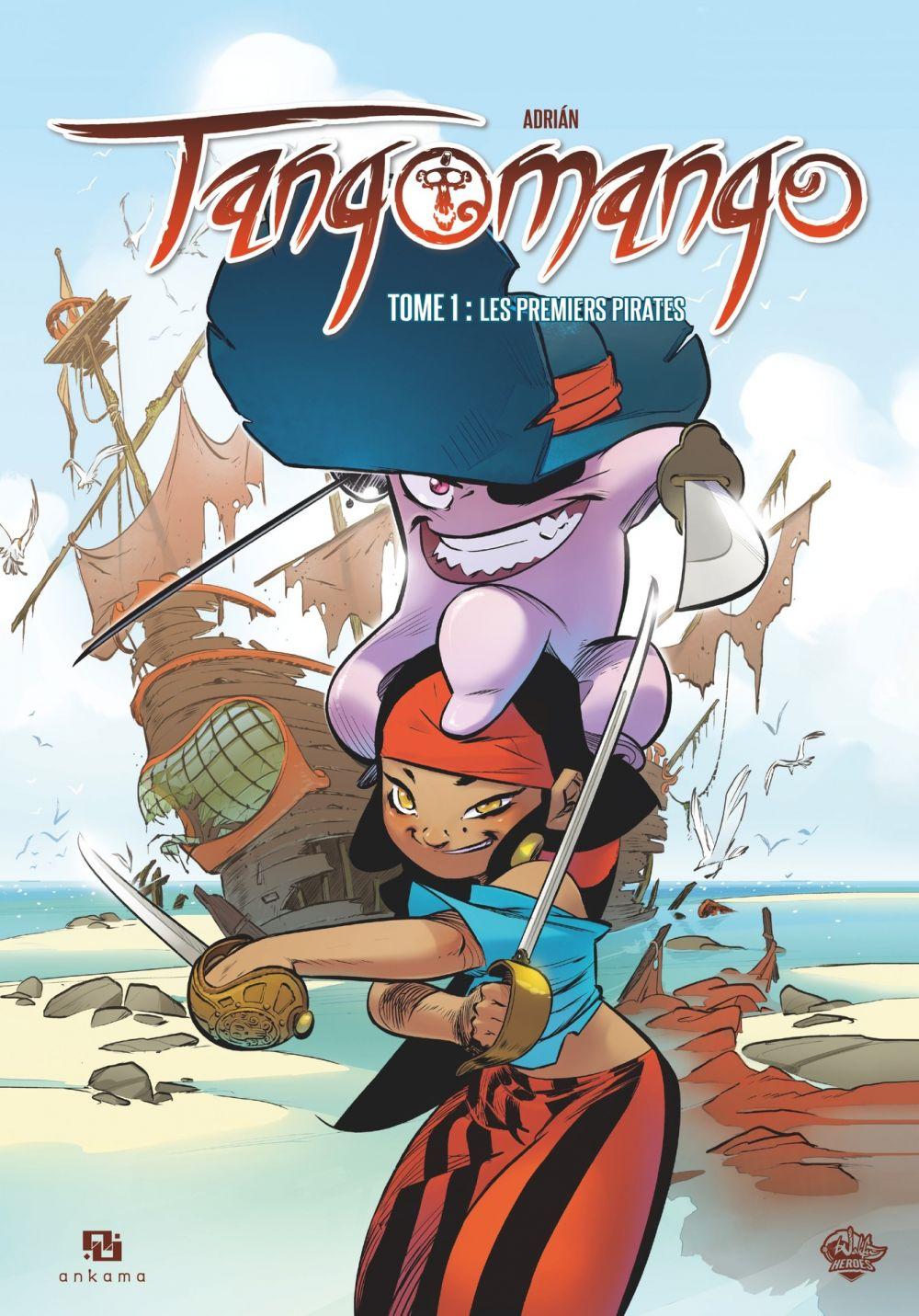 Tangomango - Tome 1 - Les Premiers Pirates |