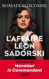 L'Affaire Léon Sadorski | SLOCOMBE, Romain. Auteur