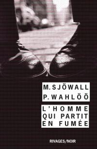 L'Homme qui partit en fumée | Sjowall, Maj. Auteur