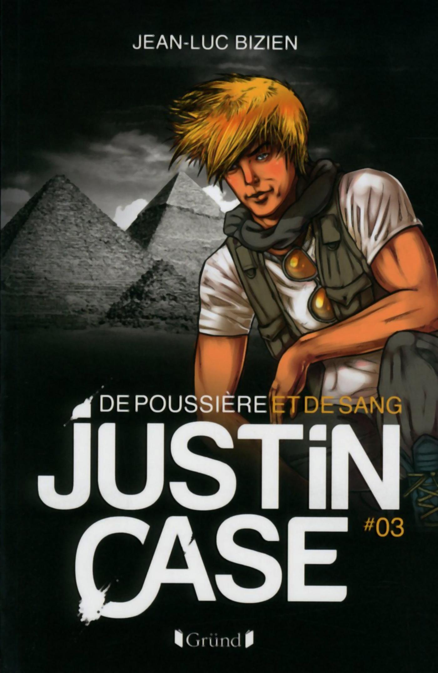 Justin Case, tome 3 - De poussière et de sang | BIZIEN, Jean-Luc